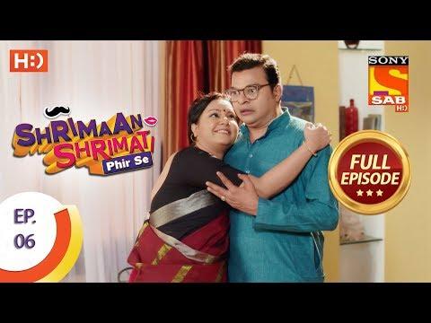 Shrimaan Shrimati Phir Se - Ep 6 - Full Episode - 20th March, 2018