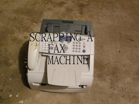 E- Waste Scrapping: A Fax Machine!