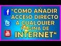 Como Crear Acceso Directo a Cualquier Pagina De Internet 2019