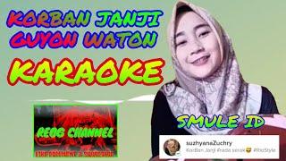 KORBAN JANJI [ karaoke ] Guyon Waton