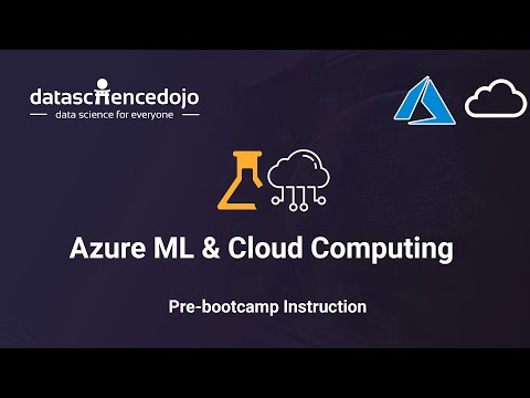 Intro to Azure ML and Cloud Computing