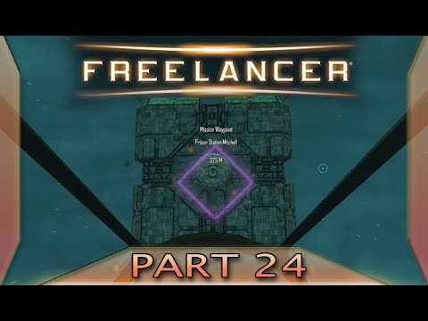 Freelancer - Part 24: Prison break (with commentary) PC