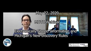 MDTC Webinar - Electronically Stored Information and Michigan's New Discovery Rules