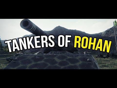 World of Tanks | Tankers of Rohan