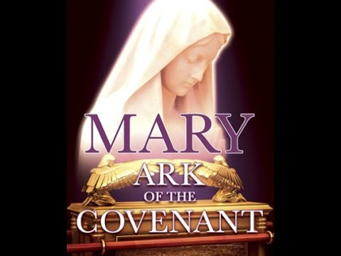 Mary  Ark of the Covenant