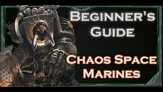 Beginners Guide To Warhammer 40k Tabletop Chaos Space Marines