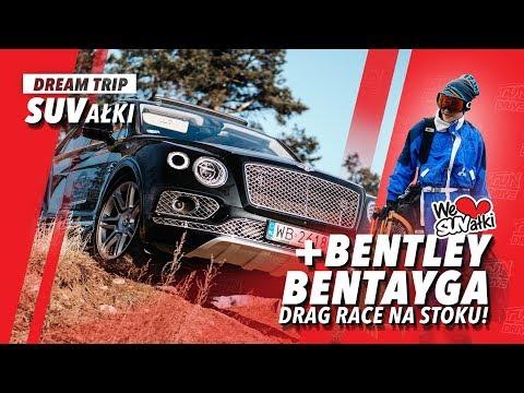 Bentley Bentayga OFFROAD?! 🏔 | DRAG RACE SUV 🏎 na stoku! | Dream Trip SUVałki | FUN and DRIVE