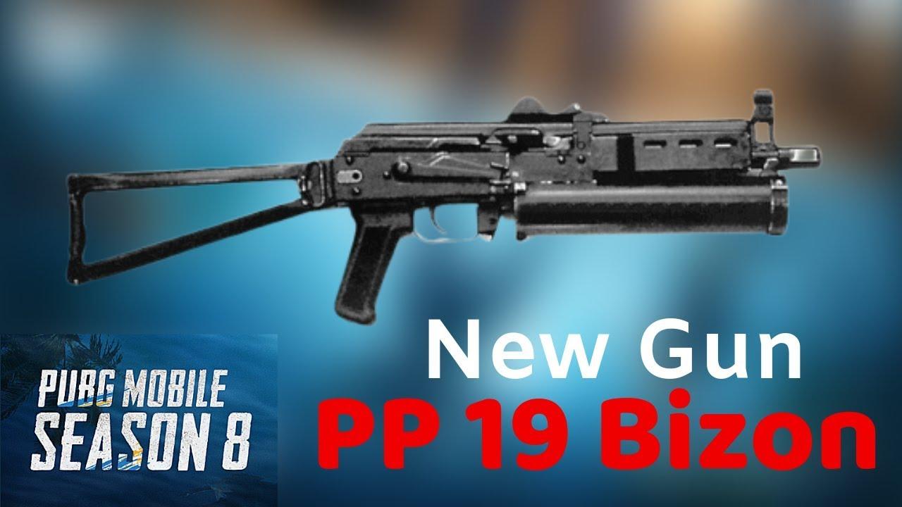 Season 8 Pubg Mobile New Op Gun Try Pp 19 Bizon No Recoil Gun Youtube