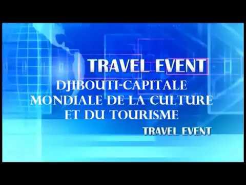 DJIBOUTI CAPITALE MONDIALE DE LA CULTURE ET DU TOURISME