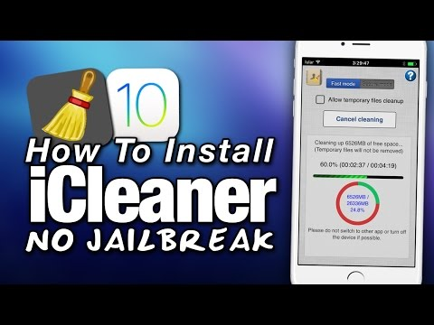 How To Install ICleaner NO JAILBREAK On IOS 10 - Cleanup Space On Your IPhone - IPad - IPod Touch