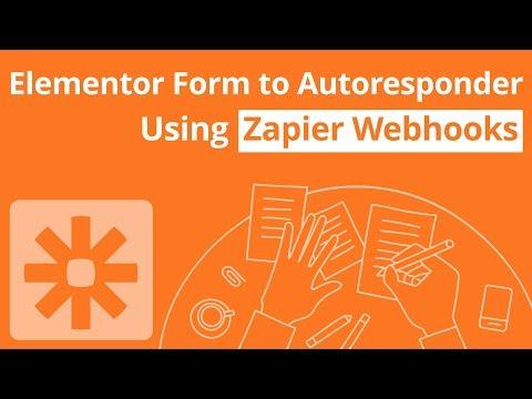 Elementor Form Submission to Autoresponder Using Zapier Webhook