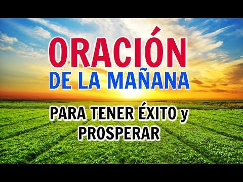ORACIÓN DE LA MAÑANA PARA TENER EXITO EN TODO Y PROSPERAR - Oraciones PODEROSAS A DIOS - Prosperidad