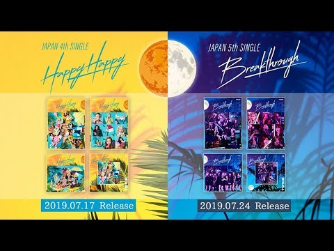 TWICE「HAPPY HAPPY」「Breakthrough」Information Video