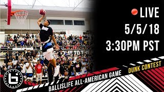 2018 Ballislife All-American Dunk Contest
