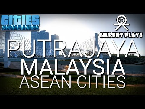 Federal Territory of Putrajaya, Malaysia - Cities Skylines ASEAN Cities Cinematic