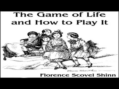 The Game Of Life And How To Play It ♦ By Florence Scovel Shinn ♦ Audiobook ♦ Non-fiction, Self-Help