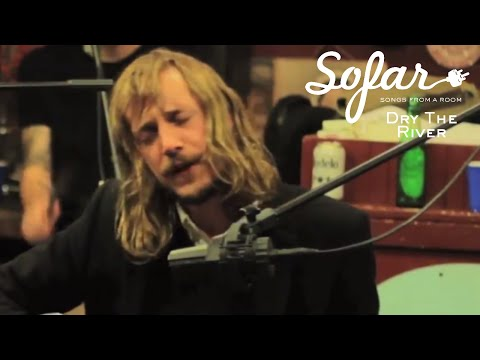 Dry the River - Vessel | Sofar NYC