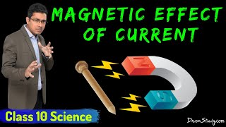 Magnetic Effect of Current : CBSE Class 10 X Science (Physics)