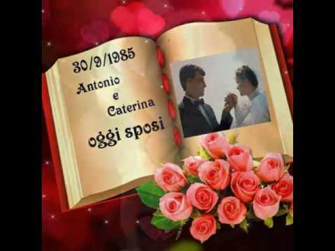 buon anniversario di matrimonio antonio e caterina