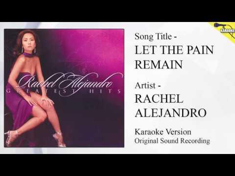 Rachel Alejandro - Let The Pain Remain (Karaoke - Original Sound Recording) - 동영상