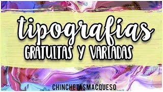 Tipografías variadas y gratuitas  || Chinchetas Macqueso