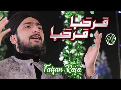 Rabi Ul Awal New Naat 2018 - Marhaba Marhaba - Faizan Raza - Safa Islamic - 2018