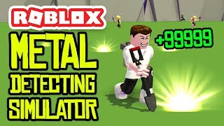 ROBLOX METAL DETECTING SIMULATOR