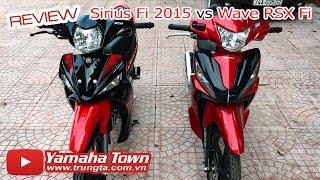 Sirius Fi 2015 và Wave 110 RSX Fi - So sánh tổng quan ✔