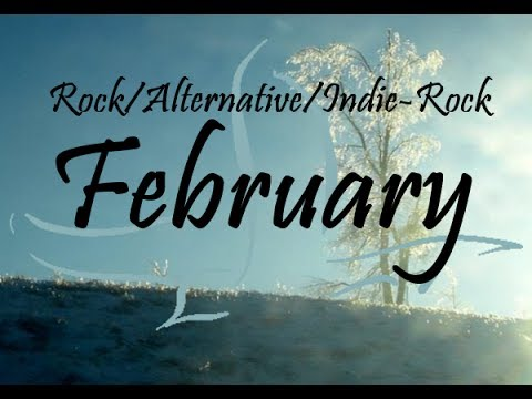 Rock/Pop/Alternative/Indie-Rock Compilation - February 2014 (47-Minute Playlist)