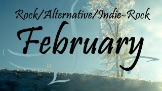 rock pop alternative indie rock compilation february 2014 47 minute playlist