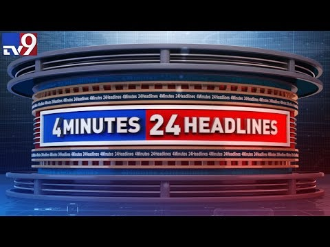 4 Minutes 24 Headlines || Trending News – TV9