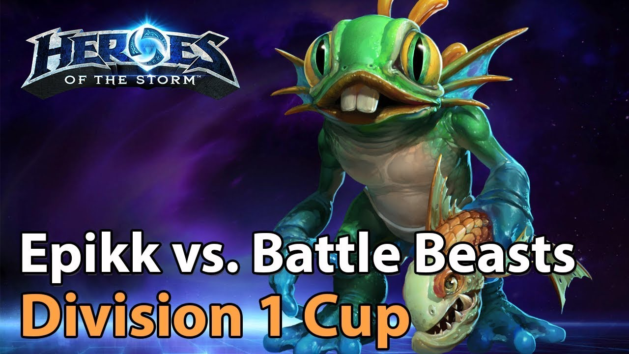 ► Heroes of the Storm: Epikk vs. Battle Beast Boys - Division 1 Cup - Heroes Lounge