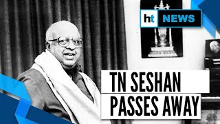 TN Seshan, ex-Chief Election Commissioner, poll reform architect passes away