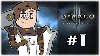 Let's Play Diablo 3: Reaper of Souls | Part 1 | A Crusader is Born | Reaper of Souls Gameplay