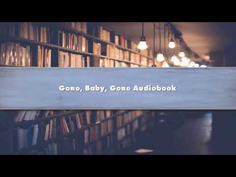 Gone, Baby, Gone - Part 01 Audiobook