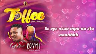 Gambar cover Krymi -  Toffee ft. Darkovibes (Lyrics Video)