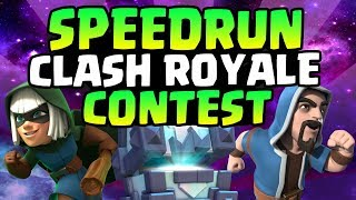 CAN YOU SPEEDRUN CLASH ROYALE!? I CHALLENGE YOU! $$ PRIZE! | Clash Royale