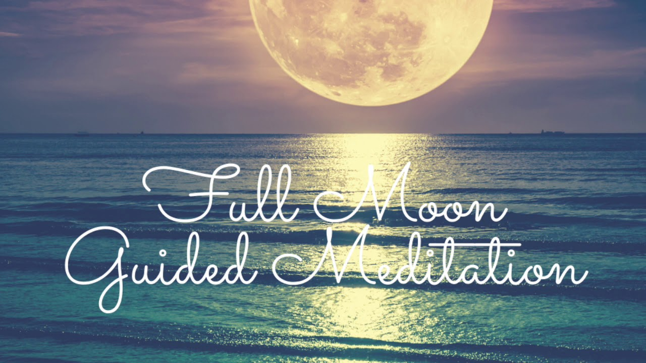 Full Moon Meditation April 2020 - YouTube