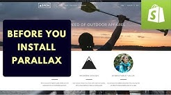 Shopify Themes Review:  Before you install Parallax (2018)