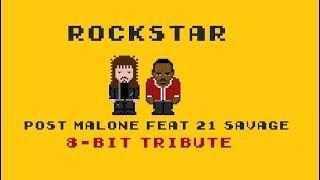 rockstar [8 Bit Cover Tribute to Post Manole, 21 Savage]