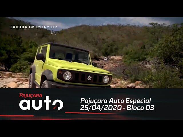 Pajuçara Auto Especial 25/04/2020 - Bloco 03
