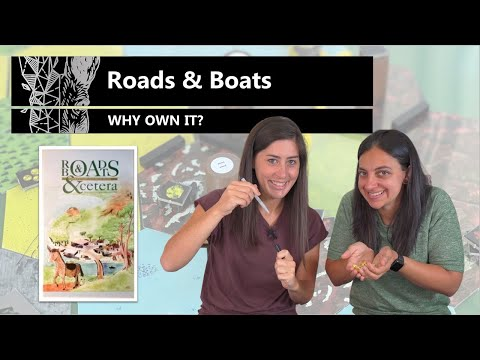 Roads & Boats (20th Anniversary Ed.) - Why Own It? Mechanics & Theme Board Game Review