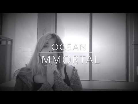 ocean---immortal-{official-music-video}-*lyric-video*
