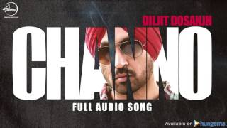 Channo ( Full Audio Song ) | Diljit Dosanjh | Punjabi Song Collection | speed Records