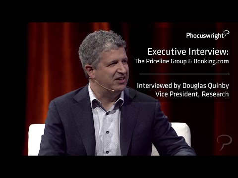 Phocuswright Executive Interview: Booking.com &  Priceline Group CEO - Darren Huston