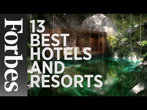 13 Best Hotels and Resorts Coming In 2016 | Forbes