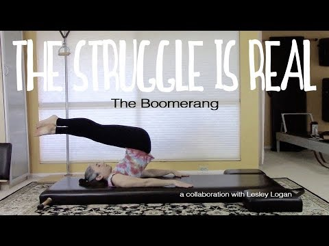 The Boomerang on the Pilates Mat: The Struggle is REAL COLLAB