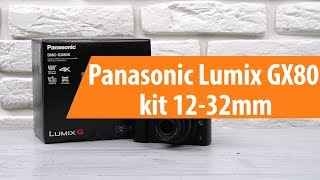 Розпакування фотоапарата Panasonic Lumix GX80 kit 12-32mm / Unboxing Panasonic Lumix GX80 kit 12-32mm