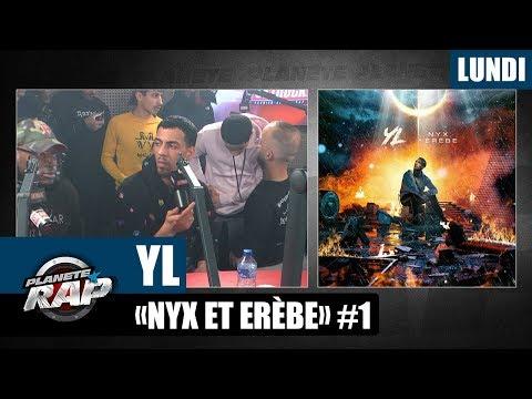 Planète Rap - YL 'Nyx et Erèbe' #Lundi