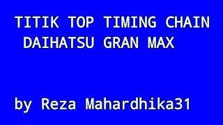 top timing chain daihatsu Gran Max